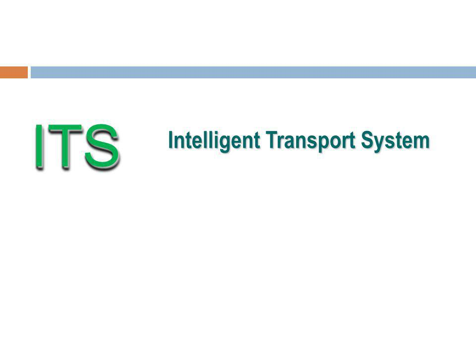 ITS Intelligent Transport System 1