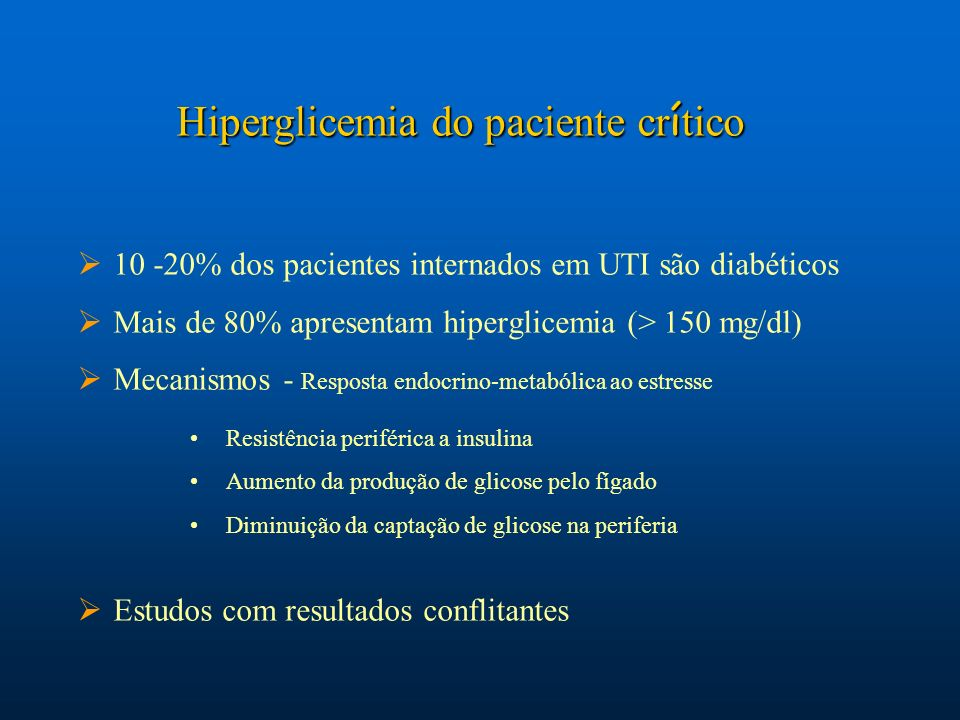 Hiperglicemia do paciente crítico