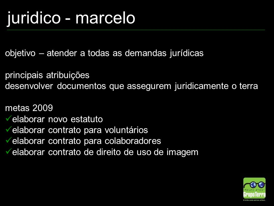 juridico - marcelo objetivo – atender a todas as demandas jurídicas