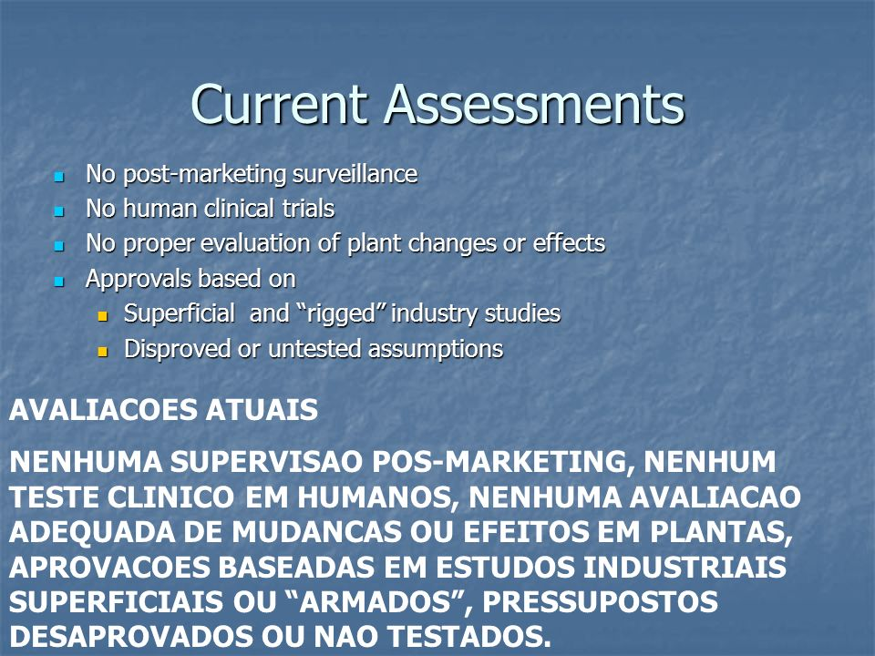 Current Assessments AVALIACOES ATUAIS