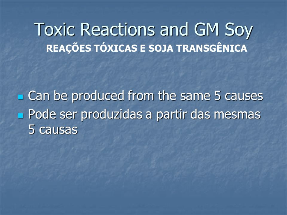 Toxic Reactions and GM Soy