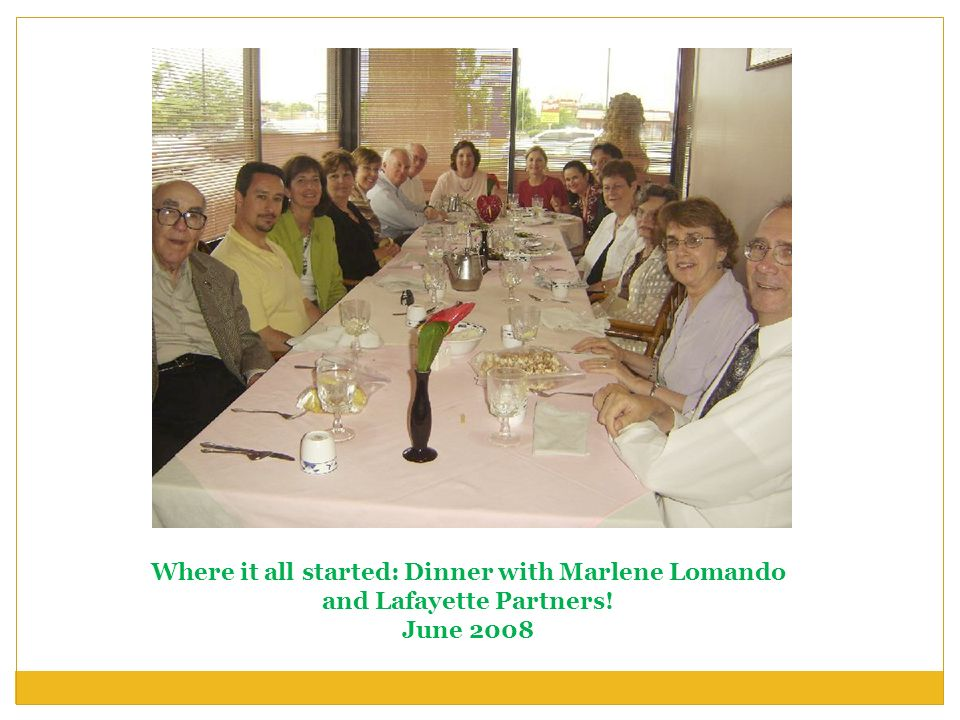 Where it all started: Dinner with Marlene Lomando and Lafayette Partners!