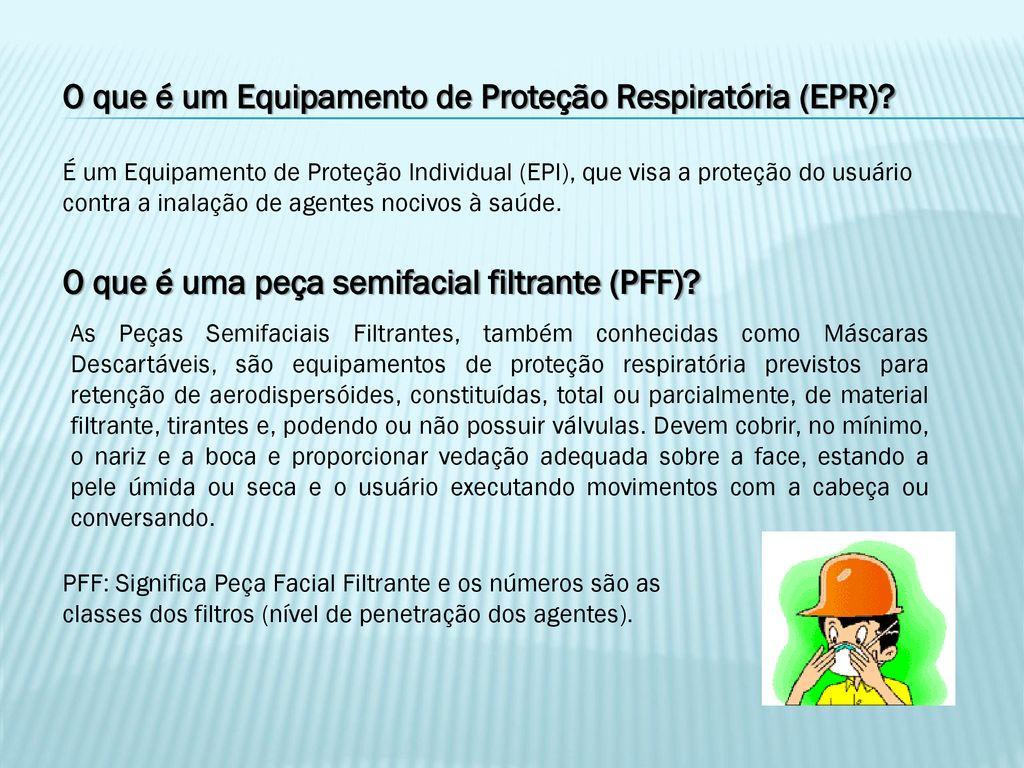 83781582c579c O que é um Equipamento de Proteção Respiratória (EPR)