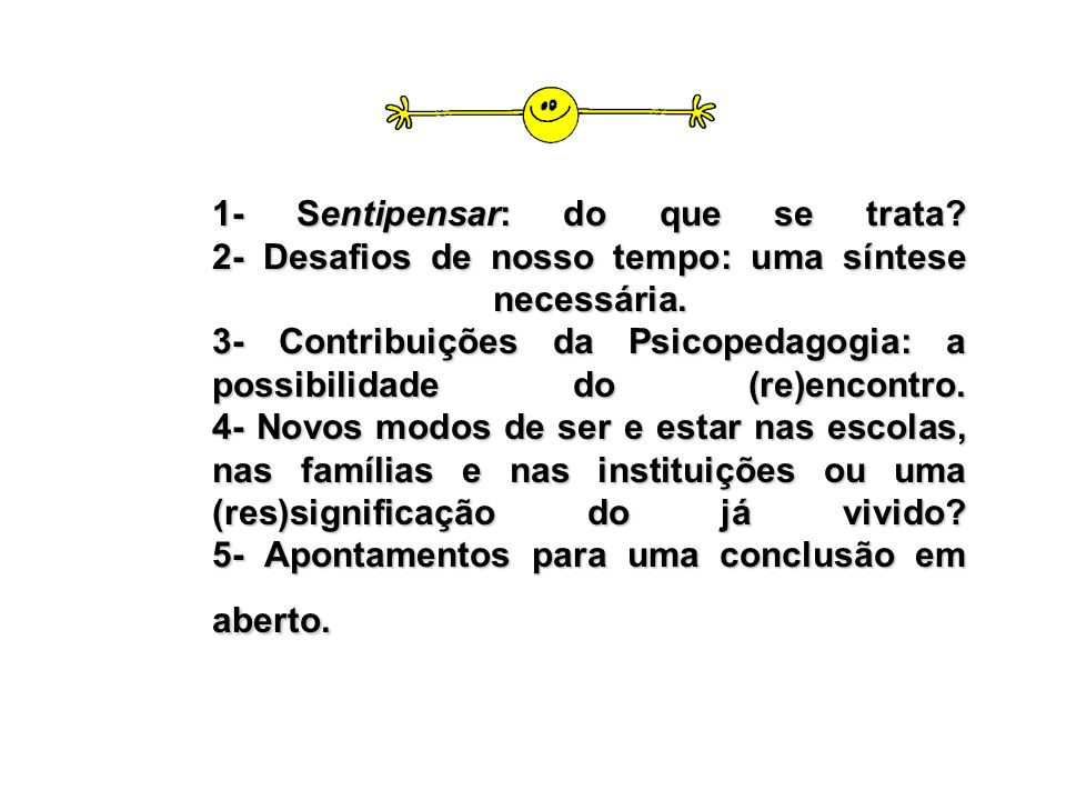 1- Sentipensar: do que se trata