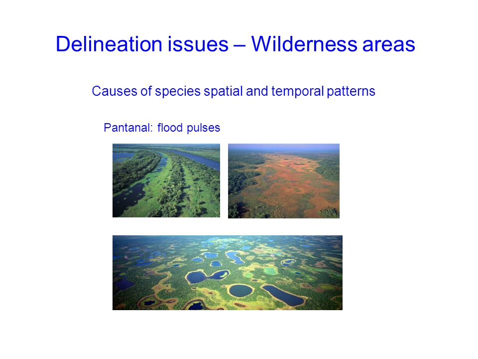 Delineation issues – Wilderness areas