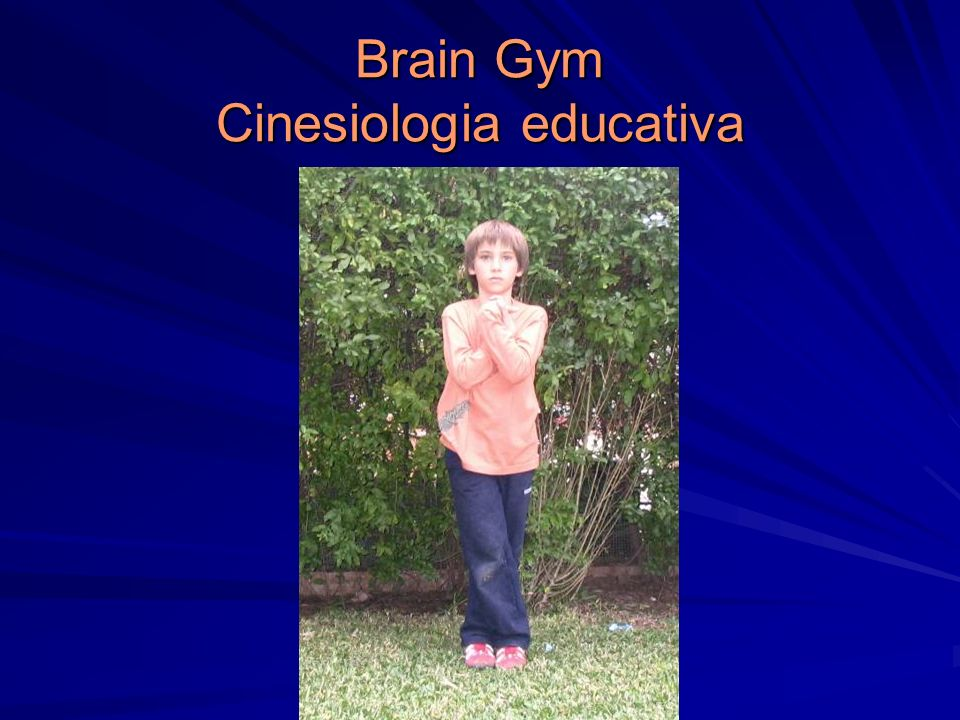 Brain Gym Cinesiologia educativa