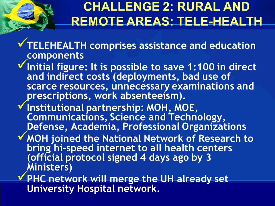 CHALLENGE 2: RURAL AND REMOTE AREAS: TELE-HEALTH