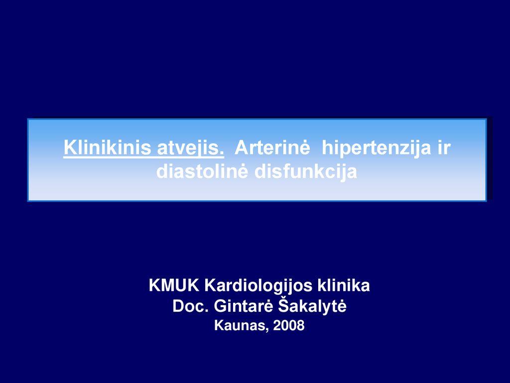 hipertenzija ir jos pasekmės)