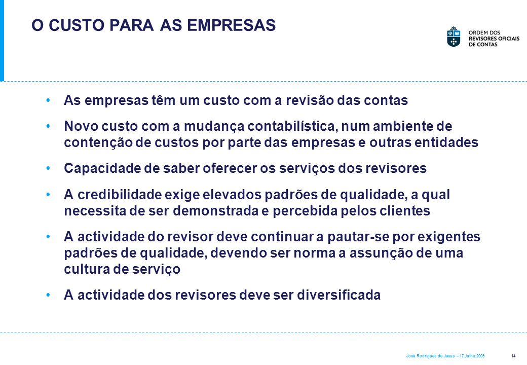 O CUSTO PARA AS EMPRESAS