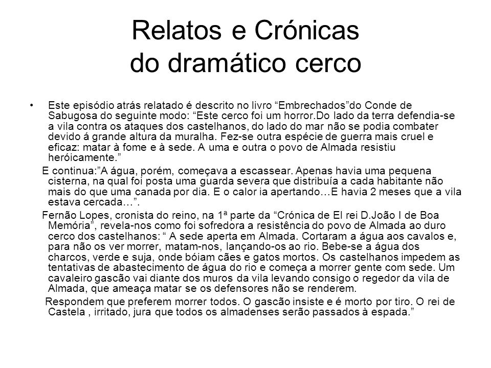 Relatos e Crónicas do dramático cerco