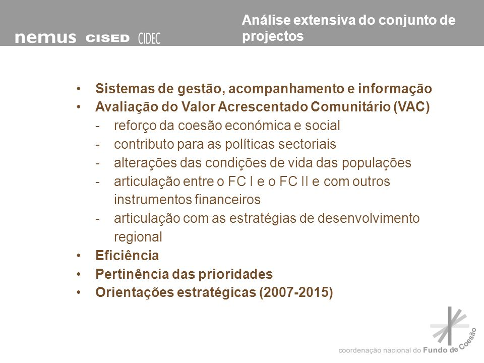Análise extensiva do conjunto de projectos