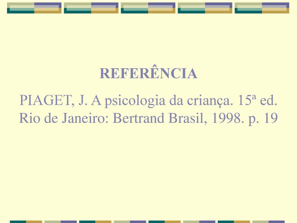 cd8268257e6 ESTÁGIOS DO DESENVOLVIMENTO SEGUNDO PIAGET - ppt carregar