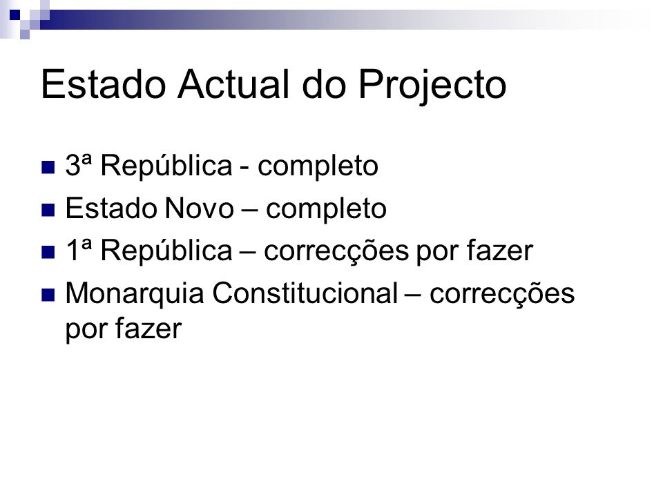Estado Actual do Projecto