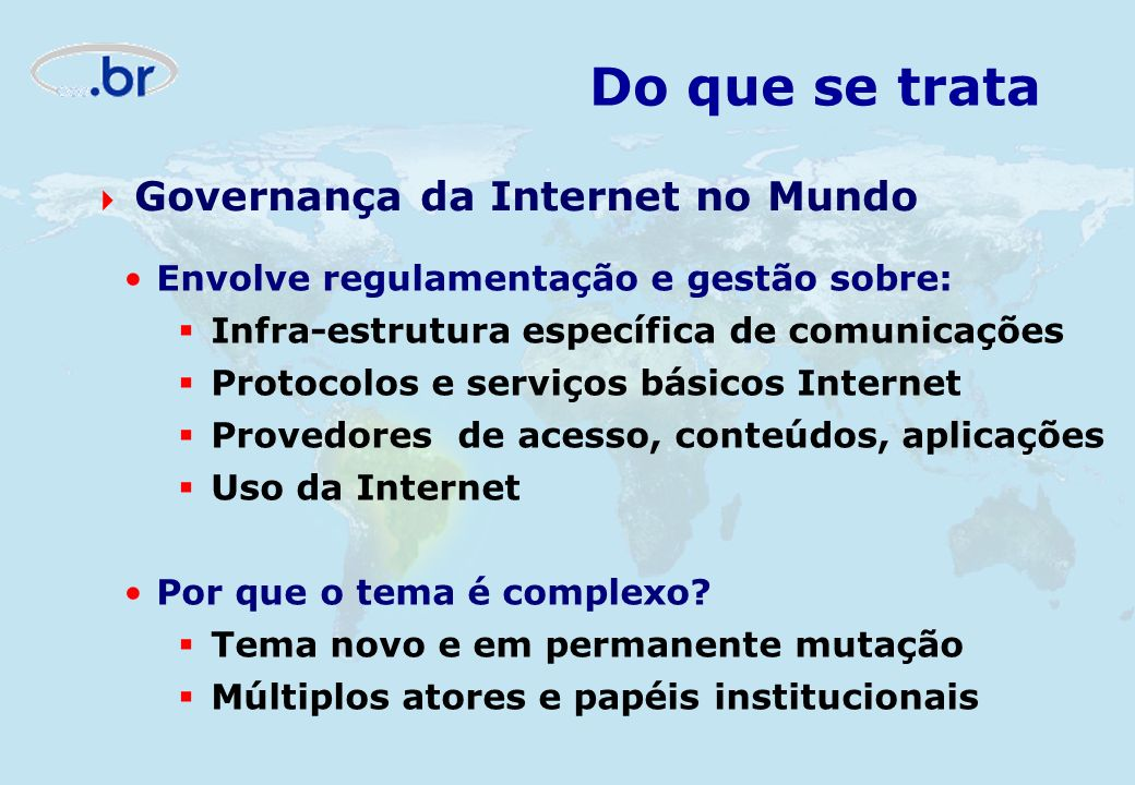 Do que se trata Governança da Internet no Mundo