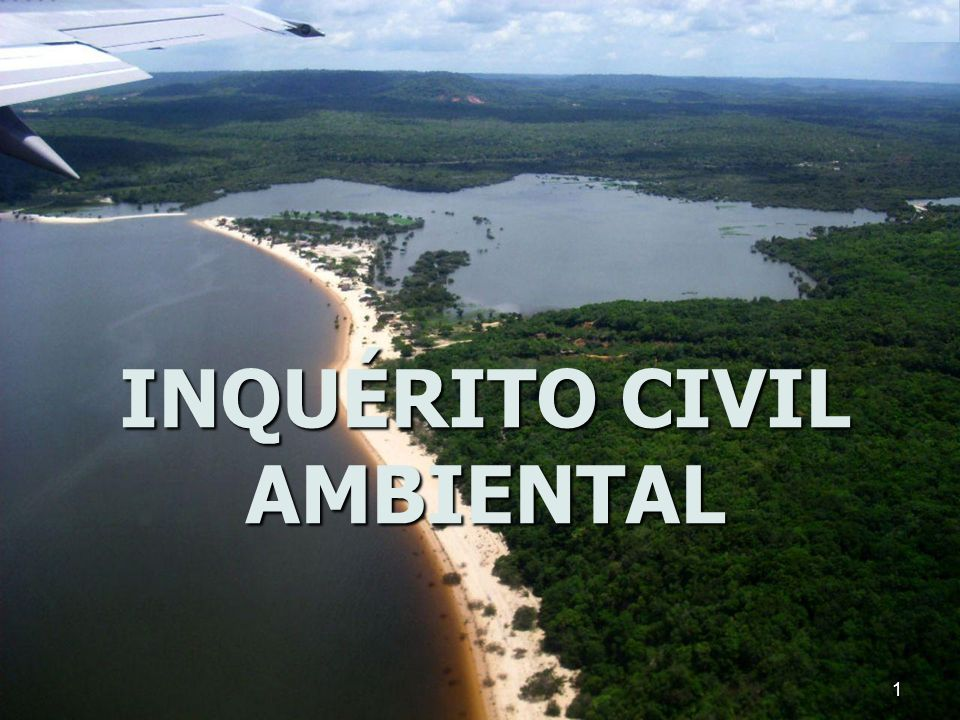 INQUÉRITO CIVIL AMBIENTAL