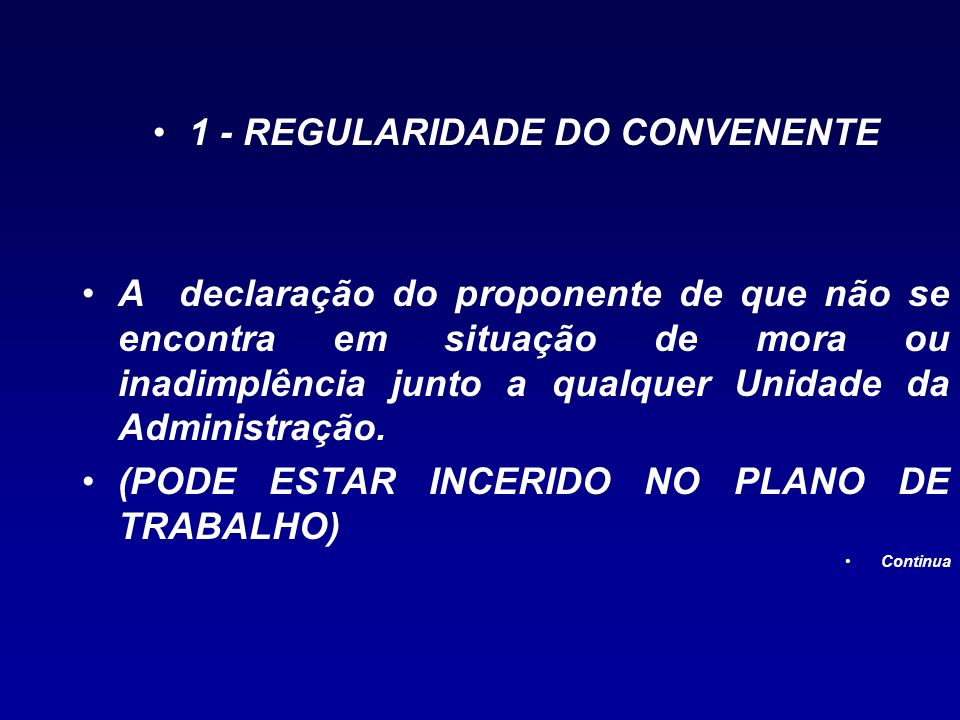 1 - REGULARIDADE DO CONVENENTE