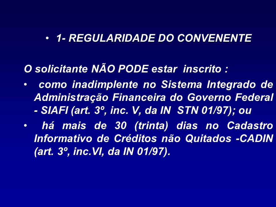 1- REGULARIDADE DO CONVENENTE