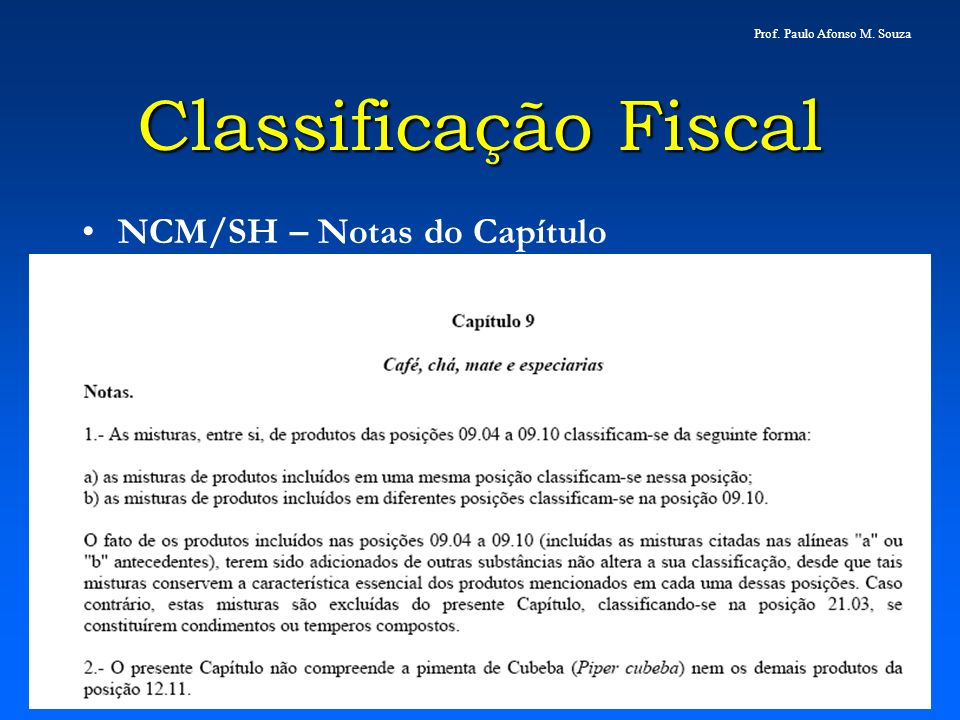 Classificação Fiscal NCM/SH – Notas do Capítulo