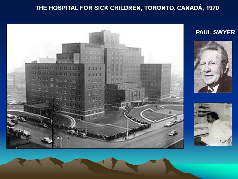 THE HOSPITAL FOR SICK CHILDREN, TORONTO, CANADÁ, 1970