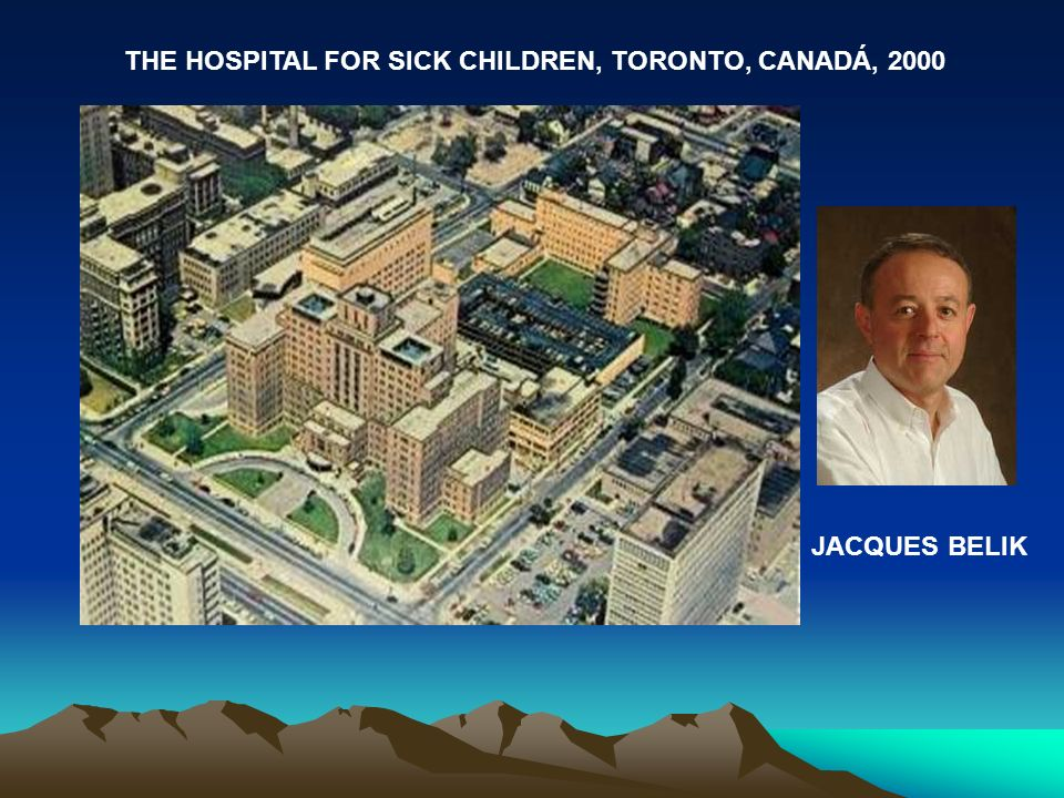 THE HOSPITAL FOR SICK CHILDREN, TORONTO, CANADÁ, 2000