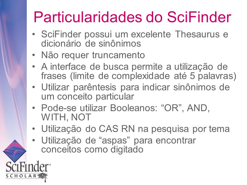 Particularidades do SciFinder
