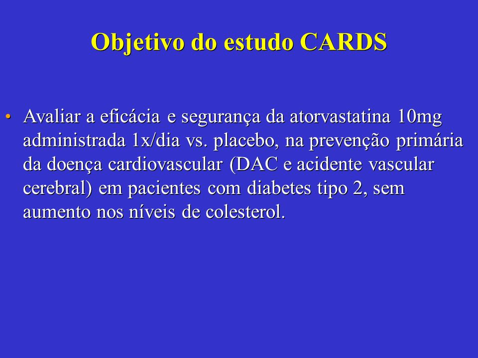 Objetivo do estudo CARDS