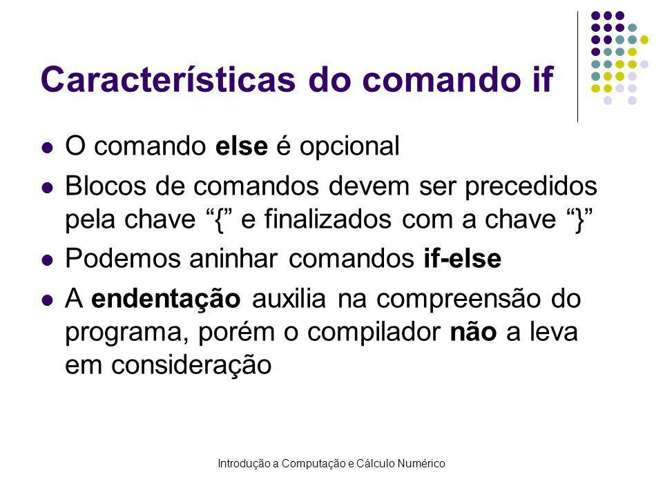 Características do comando if