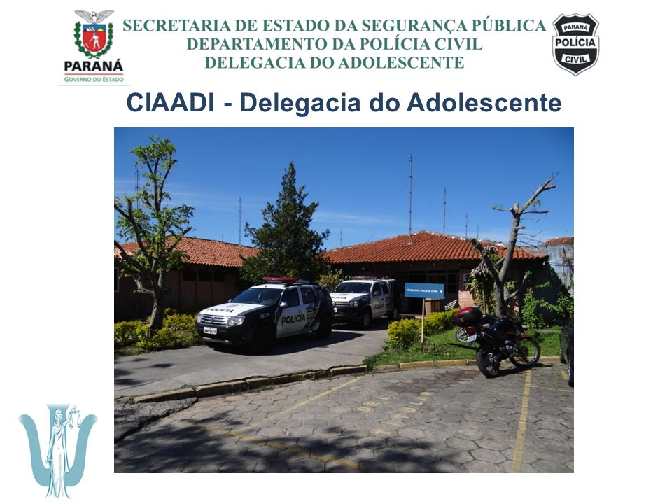 CIAADI - Delegacia do Adolescente