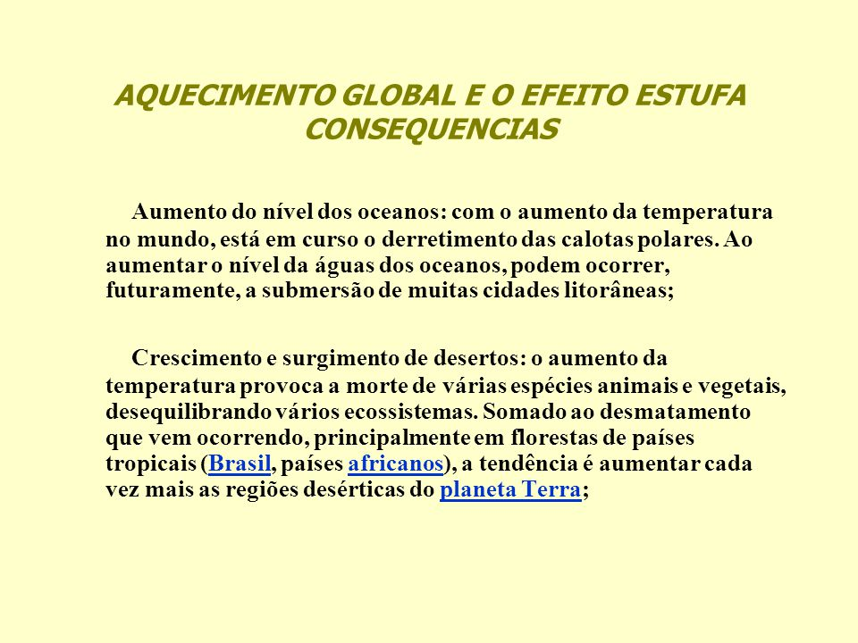 AQUECIMENTO GLOBAL E O EFEITO ESTUFA CONSEQUENCIAS