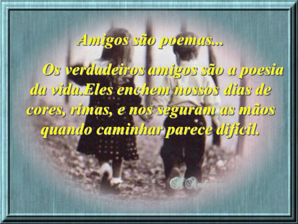 Amigos São Flores E Poemas Texto De Letícia Thompson Ppt