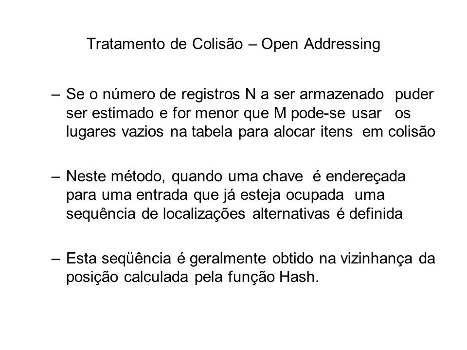 Tratamento de Colisão – Open Addressing