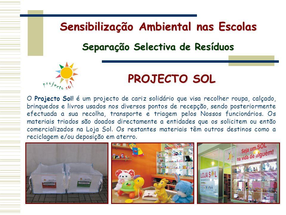 d5d571588d5c5 Sensibilização Ambiental nas Escolas Separação Selectiva de Resíduos ...