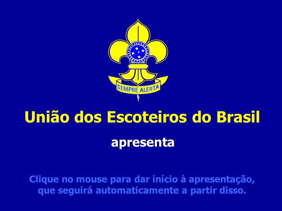 4196eb93c26 União dos Escoteiros do Brasil - ppt carregar