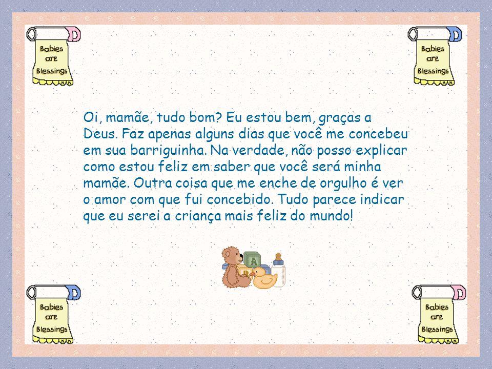 Mensagem De Oi Tudo Bem: Carta De Um Bebê Para Sua Mãe.