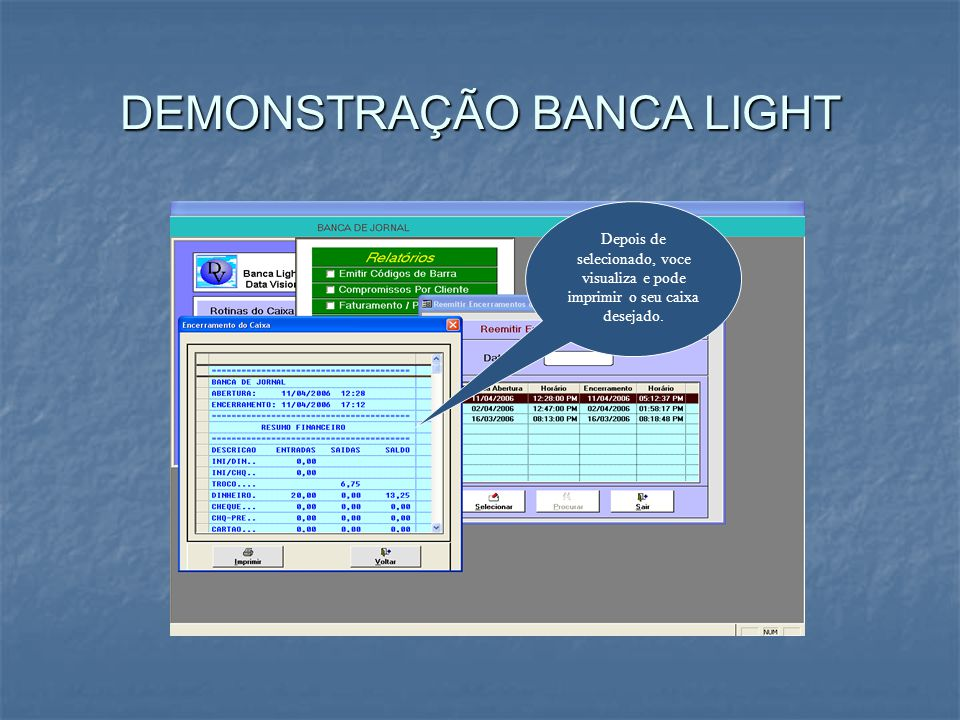 DEMONSTRAÇÃO BANCA LIGHT