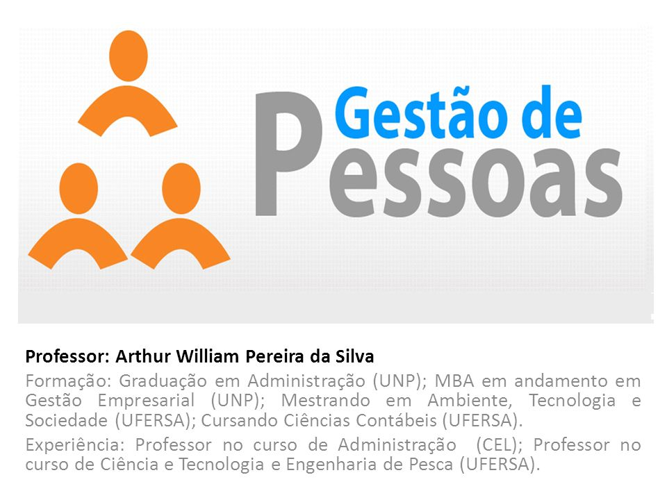 Professor: Arthur William Pereira da Silva