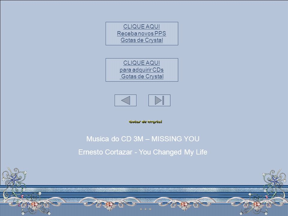Musica do CD 3M – MISSING YOU Ernesto Cortazar - You Changed My Life