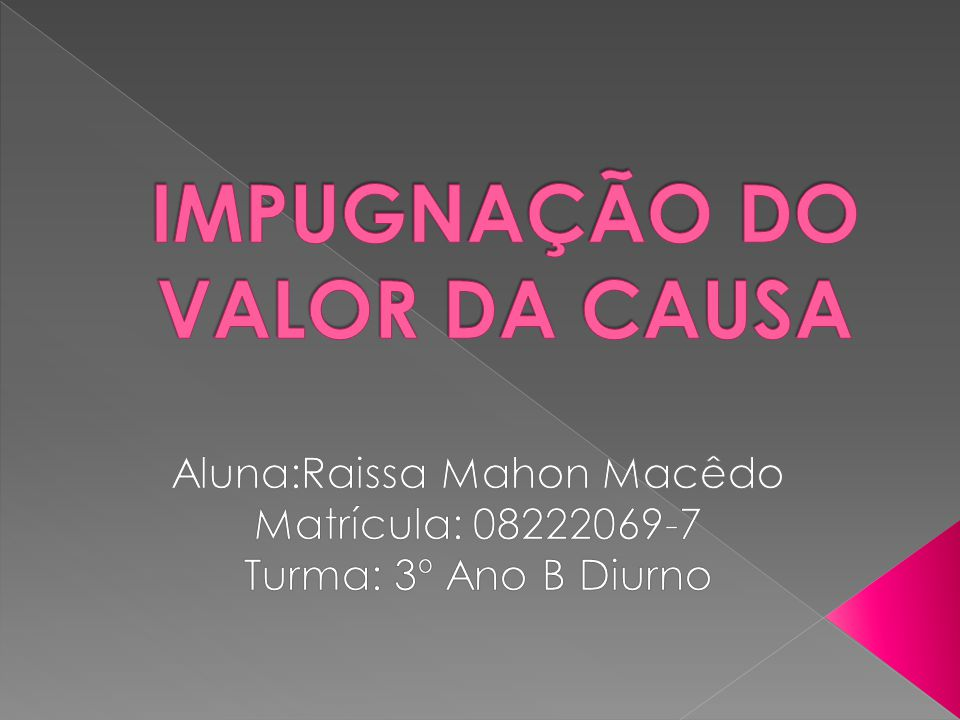 IMPUGNAÇÃO DO VALOR DA CAUSA