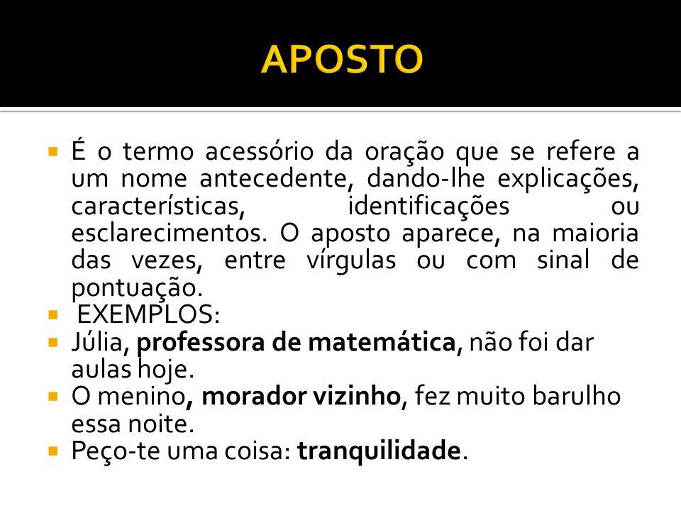 Adjunto adverbial exemplos