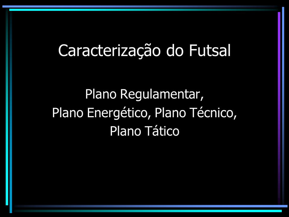 709cc2b51a Caracterização do Futsal - ppt carregar