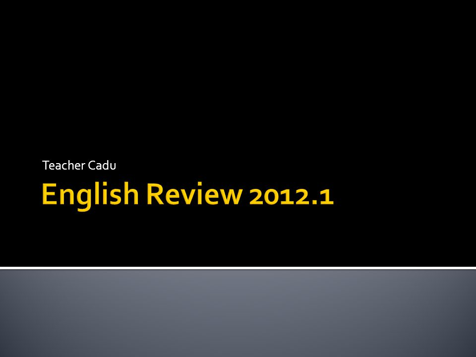 Teacher Cadu English Review