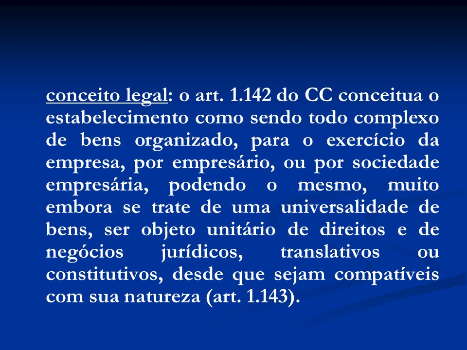 conceito legal: o art.