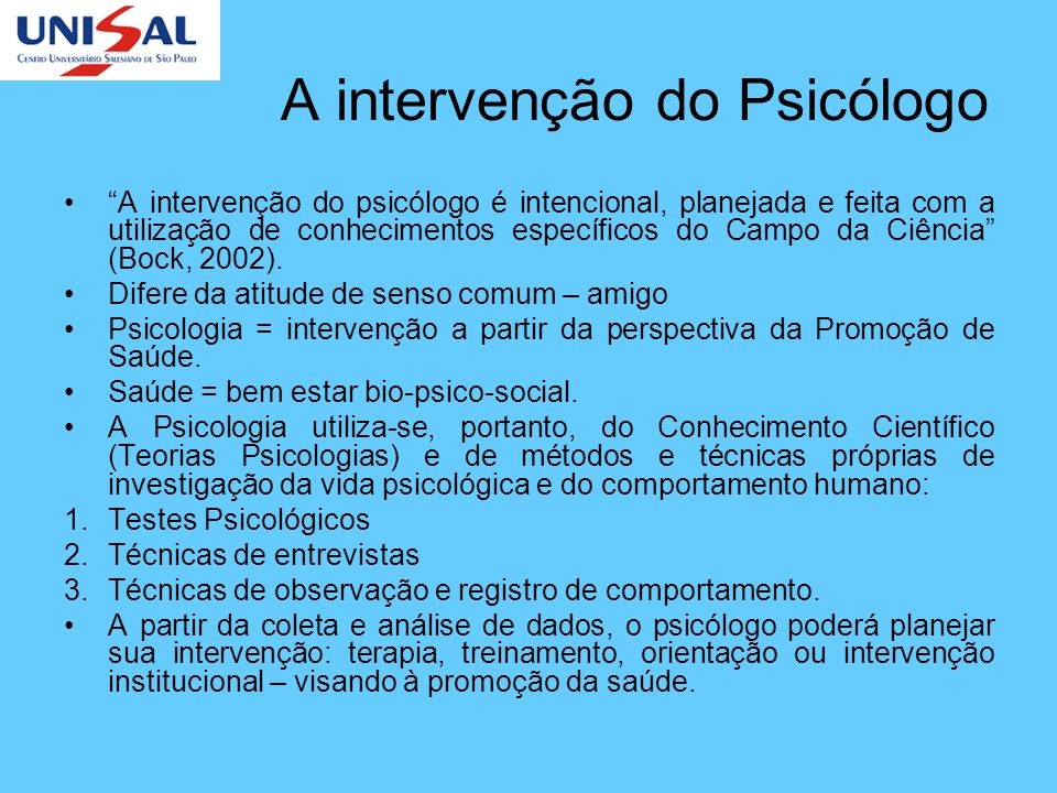 A intervenção do Psicólogo