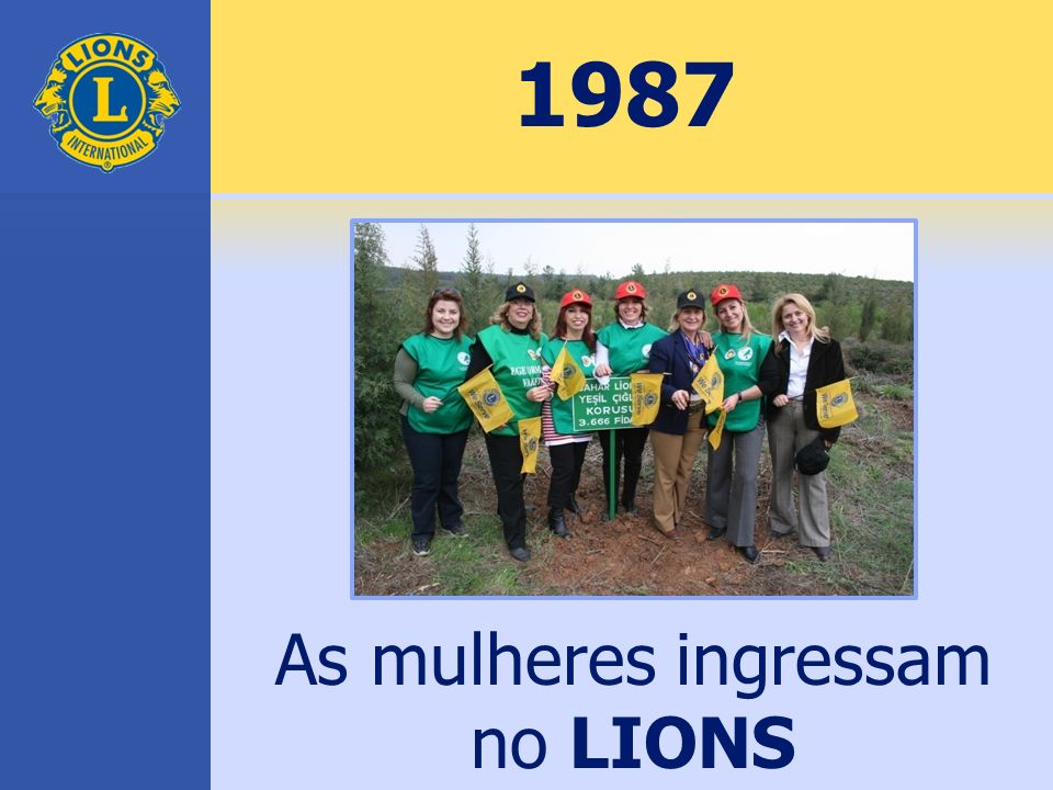 As mulheres ingressam no LIONS