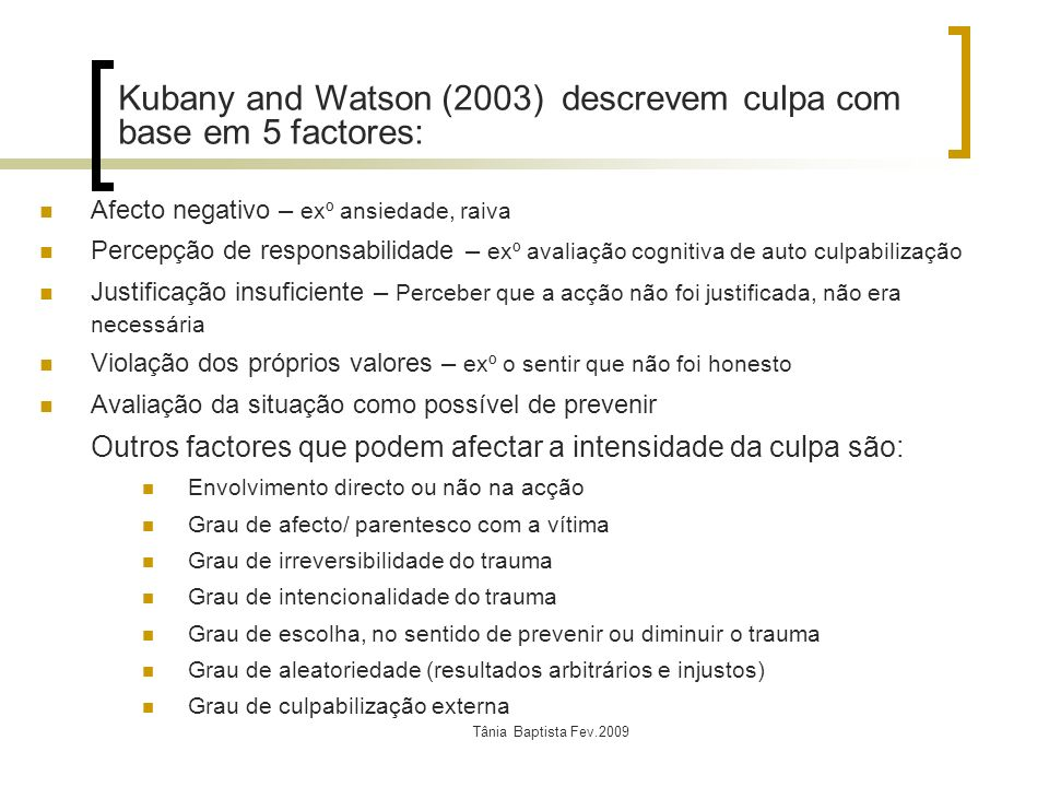 Kubany and Watson (2003) descrevem culpa com base em 5 factores: