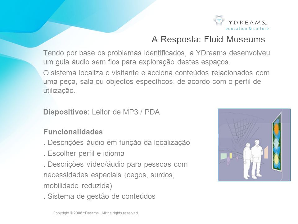 A Resposta: Fluid Museums