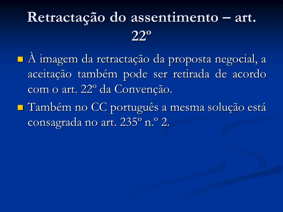 Retractação do assentimento – art. 22º