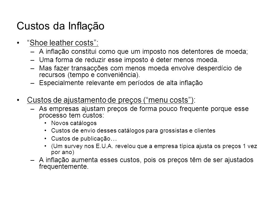 Custos da Inflação Shoe leather costs :