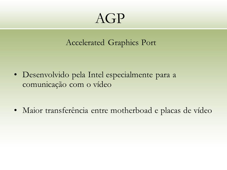 AGP Accelerated Graphics Port