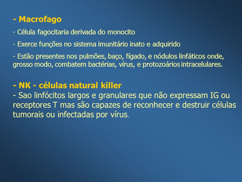 - NK - células natural killer